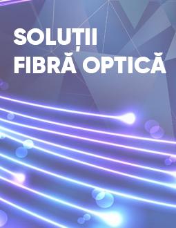 Solutii fibra optica