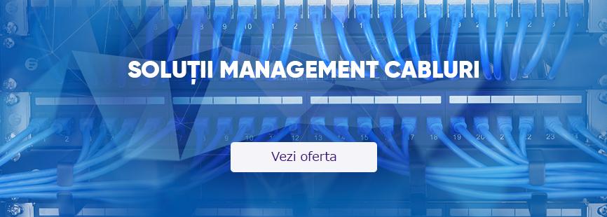 Solutii management cabluri